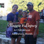 Maggie's Legacy {Child Abuse Awareness Month}