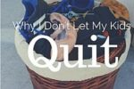 Don't Let My Kids Quit with Logo