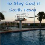 Fun Ways to Stay Cool in South Texas