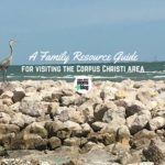 A Family Resource Guide for Visiting the Corpus Christi Area