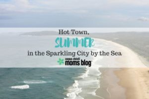 Hot Town, Summer in the Sparkling City by the Sea! Corpus Christi Moms Blog
