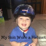 My Son Wore a Helmet