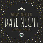 Parents' Night Out {Date Night in Corpus Christi}
