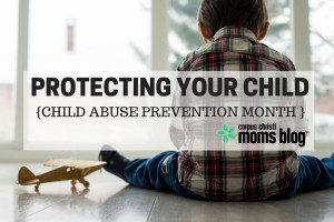 Protecting Your Child Against Child Abuse
