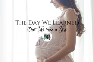 The Day We Learned Our He Was a She- Corpus Christi Moms Blog