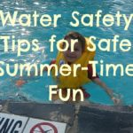 Kid Friendly Water Safety Tips for Safe Summer Fun