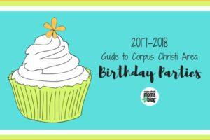 Corpus Christi Area Birthday Party Idea Guide