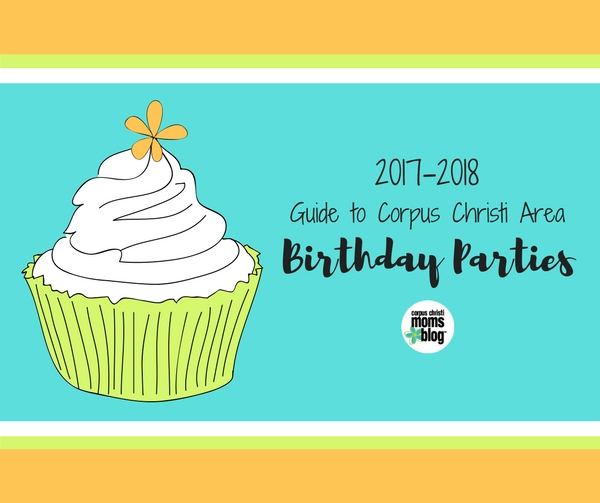 2017 2018 Corpus Christi Birthday Party Guide