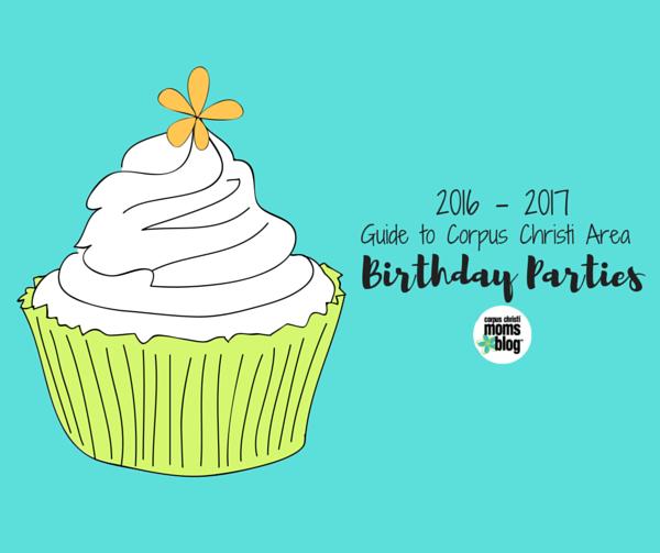 2016-2017 Corpus Christi Area Birthday Party Guide Featured Image2- Corpus Christi Moms Blog