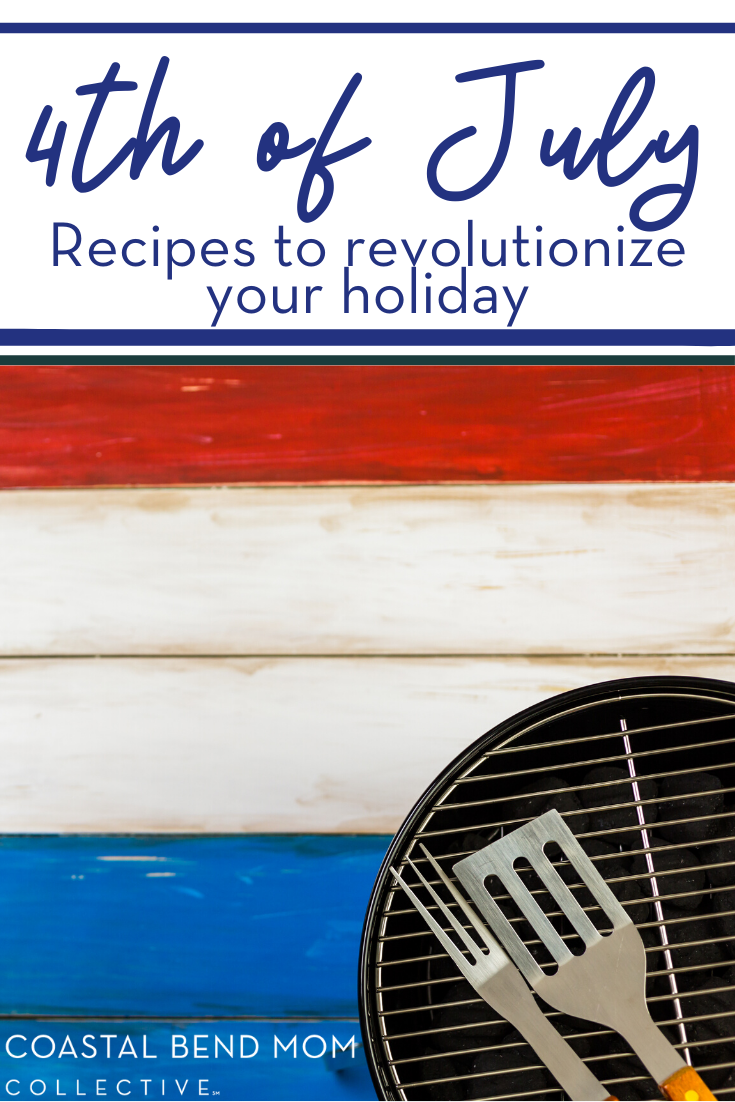 PIN_ 4th of July Recipes | Coastal Bend Mom Collective