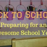 Back To School: Preparing for an Awesome School Year