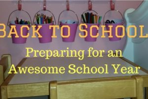 Back to School- Preparing for an Awesome School Year- Corpus Christi Moms Blog