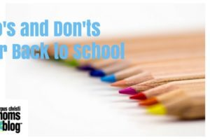 Dos and Don'ts for Back to School- Corpus Christi Moms Blog