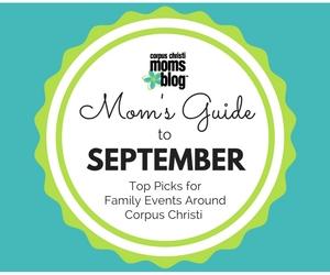 September 2016 Monthly Event Top Picks Ad- Corpus Christi Moms Blog