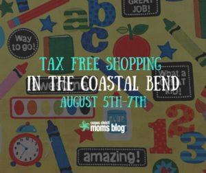 Tax Free Weekend Shopping in the Coastal Bend- Corpus Christi Moms Blog
