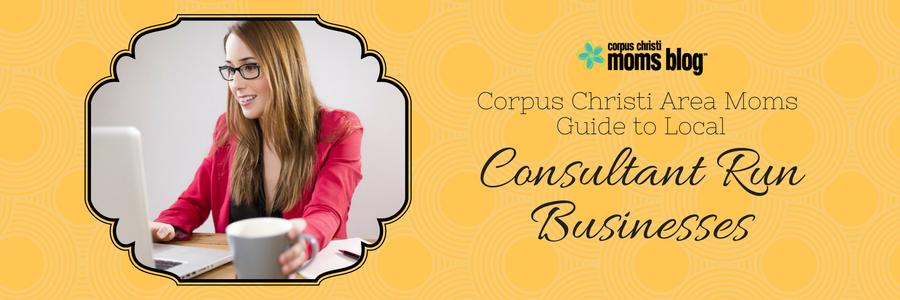 Corpus Christi Area Guide to Local Business Consultants Banner- Corpus Christi Moms Blog