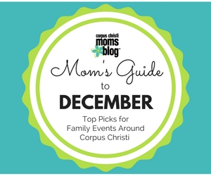 december-2016-monthly-event-top-picks-ad-corpus-christi-moms-blog