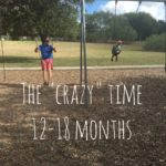 "Just When Parenting Felt Comfortable… Insert the ""Crazy"" Months"