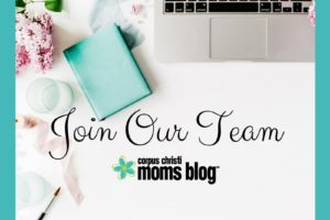 Join Our Team- Corpus Christi Moms Blog is Hiring!