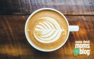 national-coffee-day-guide-to-local-corpus-christi-coffee-shops- latte - corpus-christi-moms-blog