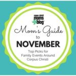 Mom's Guide to November 2016 {Top Picks for Family Events Around Corpus Christi}