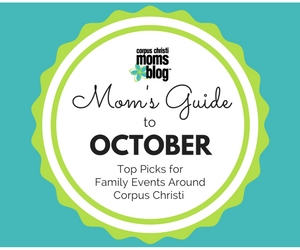 october-2016-monthly-event-top-picks-ad-corpus-christi-moms-blog