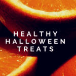 Healthy and Tasty Halloween Treats {That Aren't Tricks}