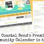 The Coastal Bend's Premiere Family Friendly Events Calendar is Here!