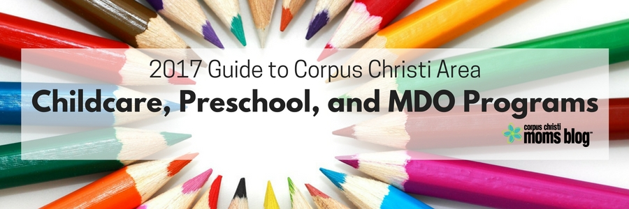 2017-childcare-preschool-and-mdo-guide-banner-corpus-christi-moms-blog