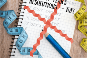 New Year's Resolutions- Nay! Corpus Christi Moms Blog