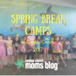 Spring Break Camps in Corpus Christi 2017