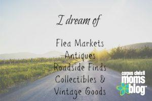 Hi My Name is Alecia, I'm an Antique-aholic!- Corpus Christi Moms Blog- Antiques