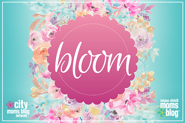 Bloom Event for new and expecting moms- Corpus Christi Moms Blog