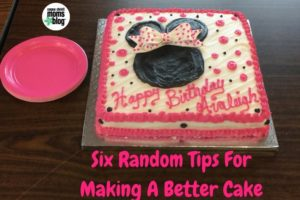 six random tips for making a better cake ccmb