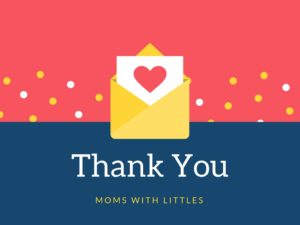 Thank You Moms With Littles - Corpus Christi Moms Blog