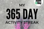 365 Day Activity Streak - Corpus Christi Moms Blog