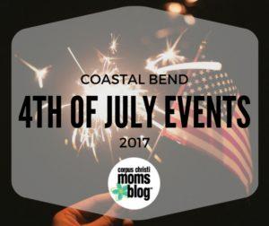 4th of july events coastal bend 2017 - corpus christi moms blog