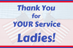 Veterans Day Thank You Ladies