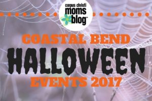 Coastal Bend Halloween Events 2017 - Corpus Christi Moms Blog
