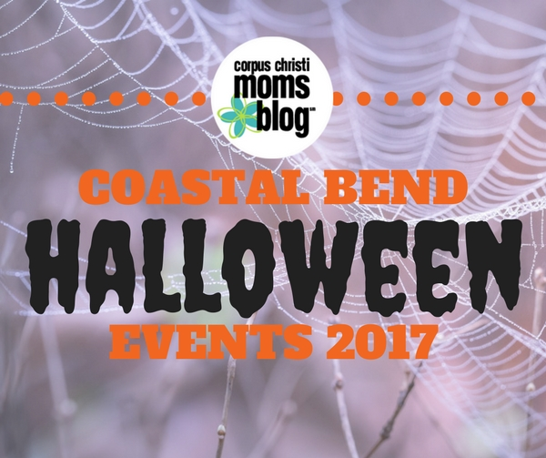Coastal Bend Halloween Events 2017 - Corpus Christi Moms Blog