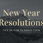 How to Reach Your New Year's Resolution