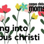 3 Great Ways to Spring into Corpus Christi
