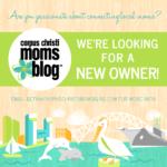 Corpus Christi Moms Blog Needs YOU!