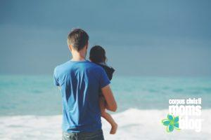 Dear Dad- Celebrating Fathers and Father Figures- Corpus Christi Moms Blog