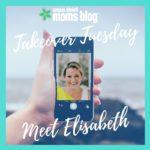 Takeover Tuesday: Meet Elisabeth!