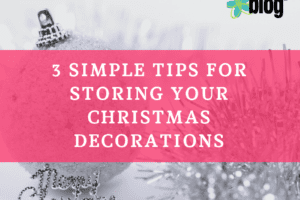 3 Tips for Storing your Christmas decorations