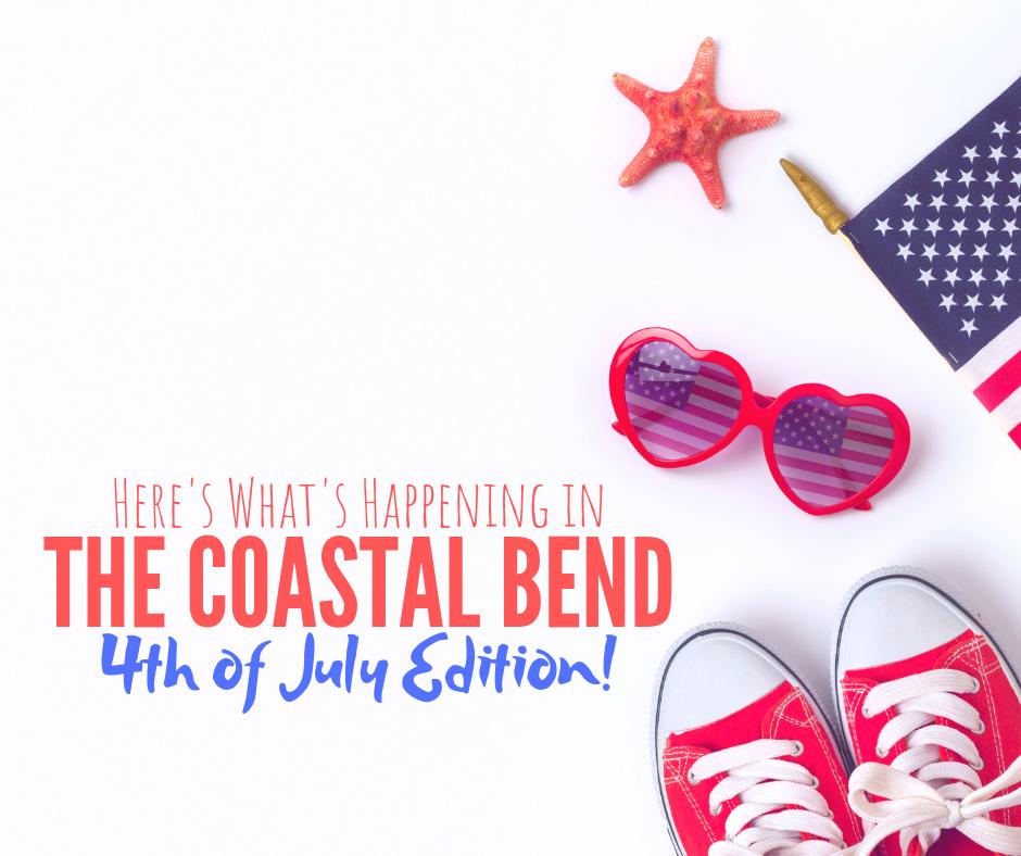 4th of July Guide - Corpus Christi Moms Blog