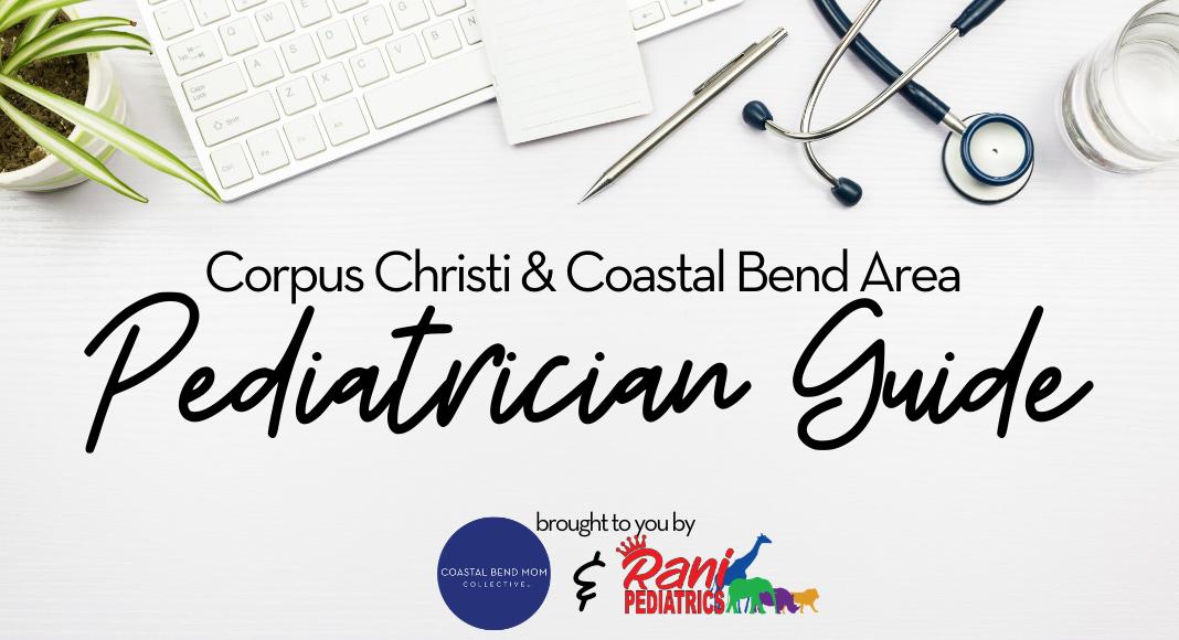 Pediatrician Guide - Corpus Christi - Coastal Bend - Featured Image