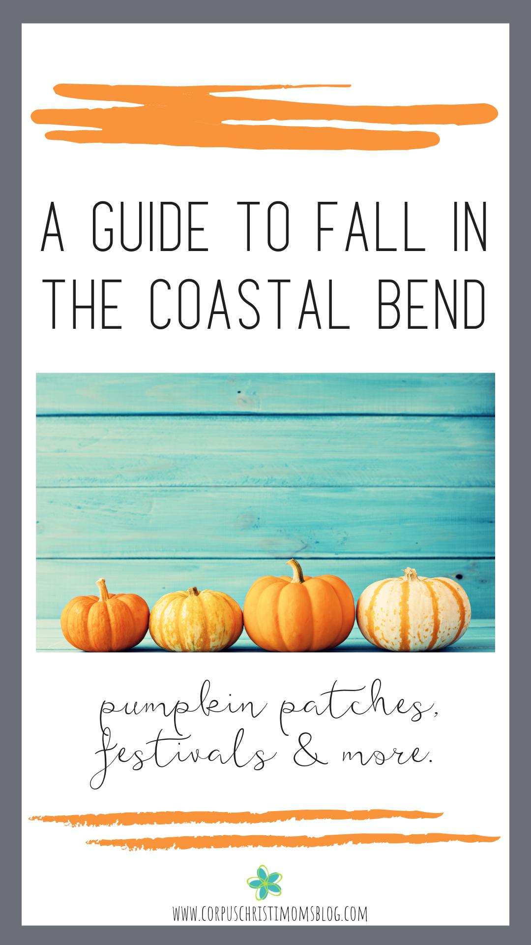 Pin_ Coastal Bend Fall Guide _ Corpus Christi_ Coastal Bend Moms