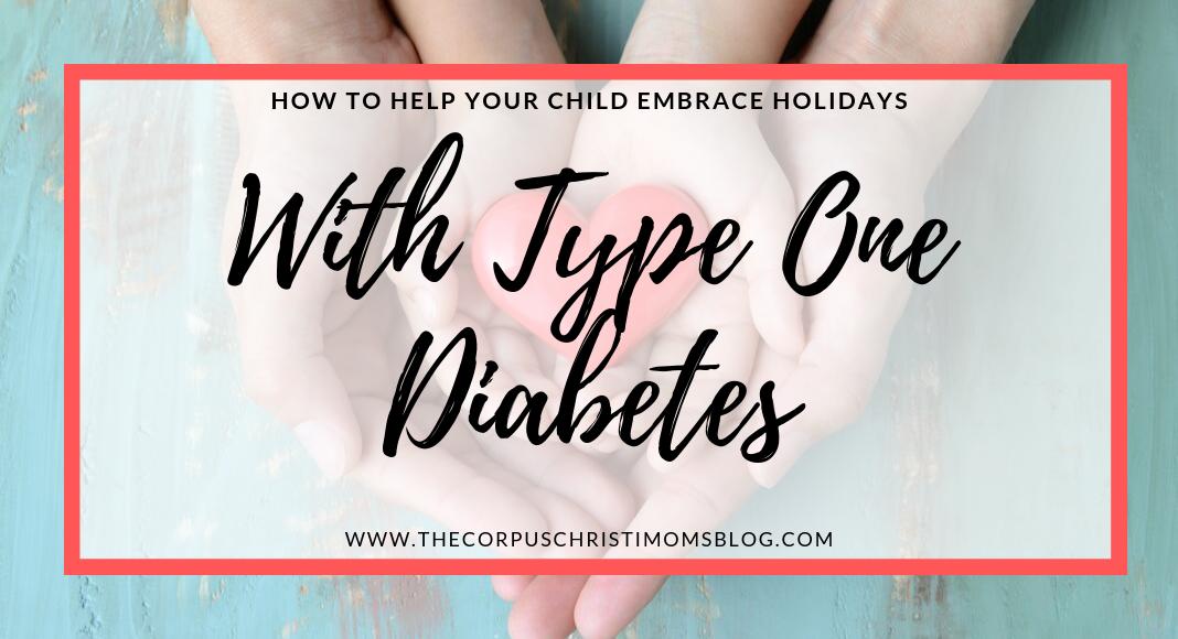 Holidays with Diabetes: Corpus Christi Mom's Blog